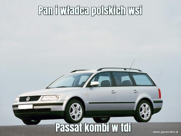 Pan i władca polskich wsi – passat tdi
